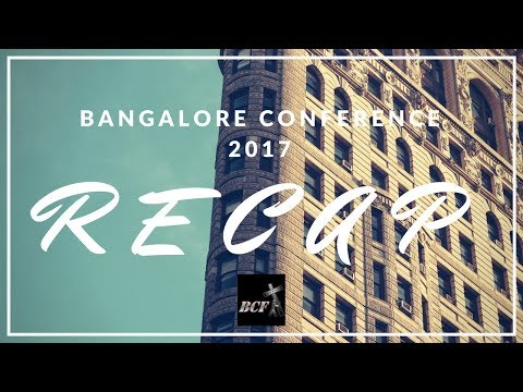 Encouragement from Bangalore Conference (Part 2) - 15th October, 2017