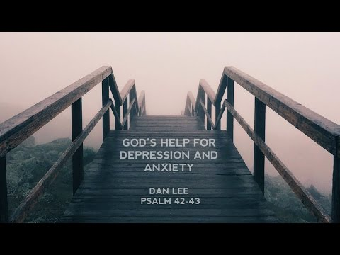God's Help For Depression and Anxiety
