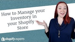 How to Manage your Inventory in your Shopify Store