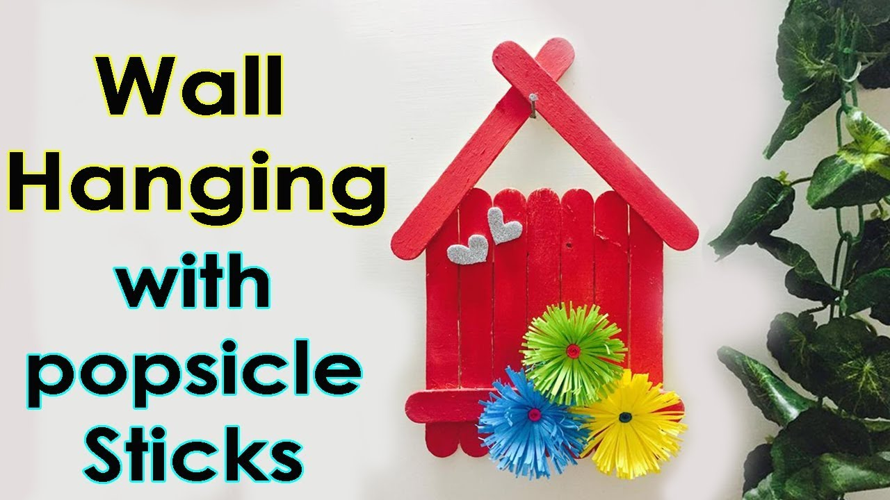 Wall hanging ideas with popsicle sticks diy home for How to make wall decoration