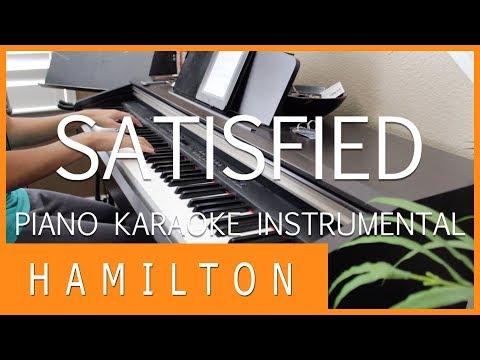 SATISFIED - HAMILTON: AN AMERICAN MUSICAL || [PIANO KARAOKE INSTRUMENTAL COVER]