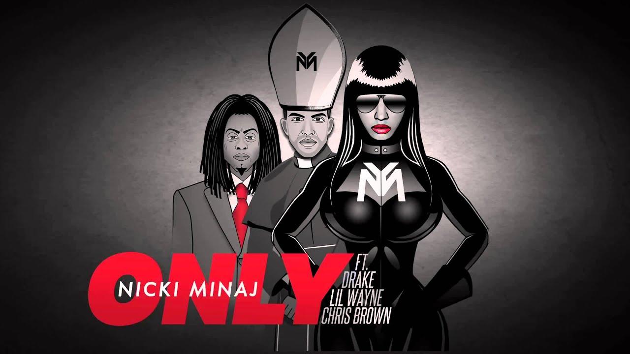 Download Nicki Minaj   Only Audio ft  Drake, Lil Wayne, Chris Brown