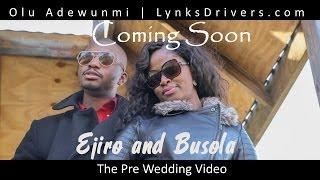 Ejiro and Busola : COMING SOON