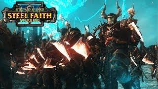Glory of the Dark Gods NEW Update - Steel Faith Overhaul 2 - Total War Warhammer 2 Mod
