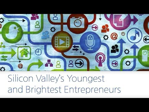 Silicon Valley's Youngest and Brightest Entrepreneurs...2012