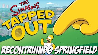 Simpsons Tapped Out - Reconstruindo SPRINGFIELD