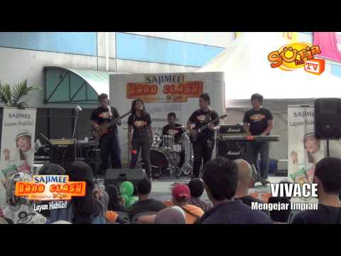 VIVACE - Lagu 02 - Mengejar Impian (Juara SAJIMEE Band Cash Bersama Suria FM)