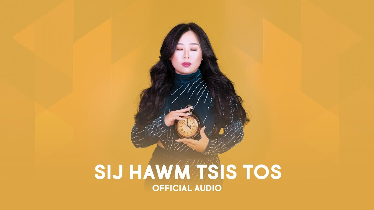 Sij Hawm Tsis Tos - Maa Vue (Official Audio)