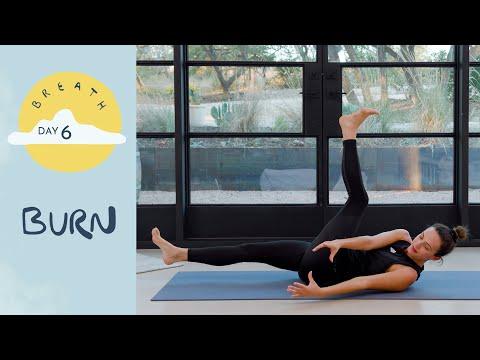 Day 6 - Burn |  BREATH - A 30 Day Yoga Journey