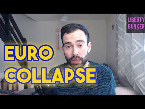 Expect The Euro To Collapse