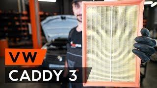 Hogyan cseréljünk Légszűrő VW CADDY III Estate (2KB, 2KJ, 2CB, 2CJ) - online ingyenes videó