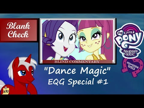 """[Blind Commentary] """"Dance Magic"""" - MLP: Equestria Girls Special #1"""