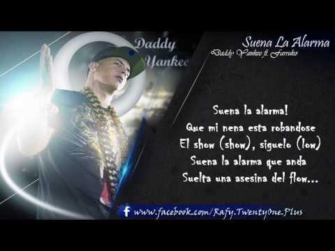 Suena La Alarma - Daddy Yankee ft. Farruko CON LETRA (Imperio Nazza: Top secret) ORIGINAL