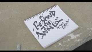 Beyond the Wall: Graffiti Documentary 2017 Edition