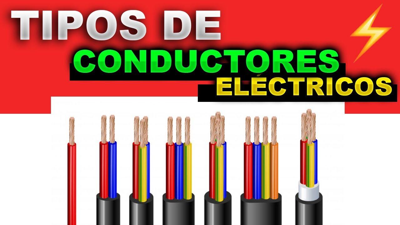 Tipos de CONDUCTORES ELECTRICOS y sus USOS - CABLES