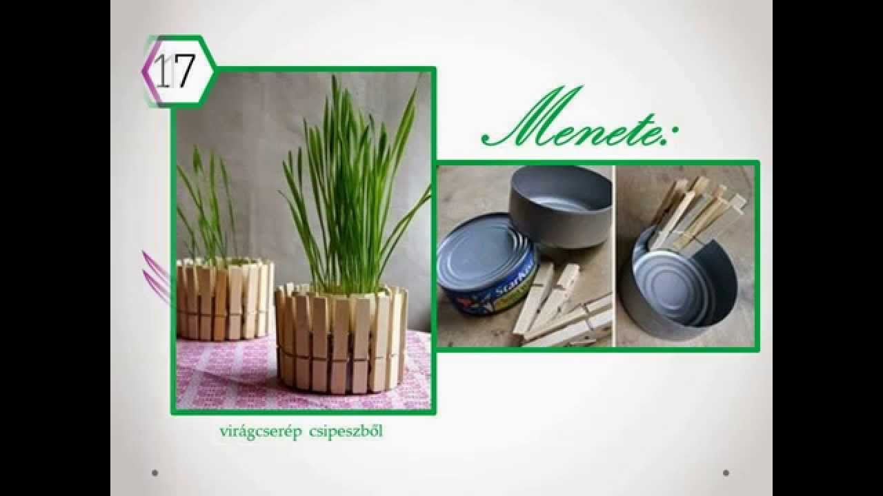 Kreatív Ötletek Top 30 Do It Yourself DIY Projects for the Home (Hungarian Version) - YouTube