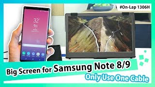 Magnify Samsung Note 8/9 Phone on 13.3-inch 1306H Screen by ONE USB Type-C Cable|GeChic