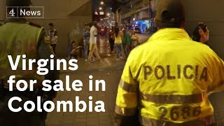 Virgins for sale in Colombia in \'world\'s biggest brothel\'