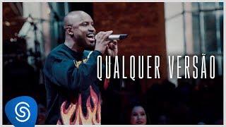 Thiaguinho - Qualquer Versão (Clipe Oficial) [Álbum: VIBE]