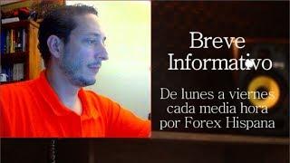 Breve Informativo - Noticias Forex del 29 de Junio 2018