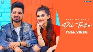 Dil Todta (Inder Dhillon) Mp3 Song Download