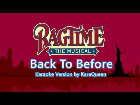 Ragtime - Back To Before Karaoke