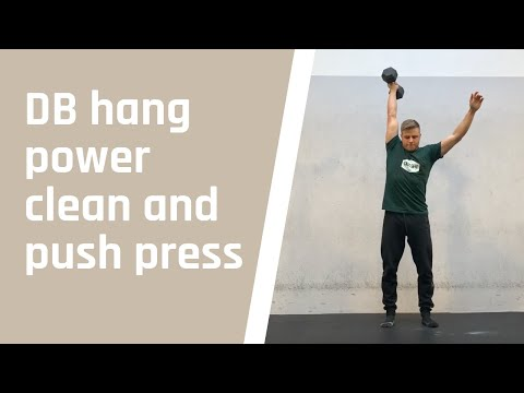 DB hang power clean and push press