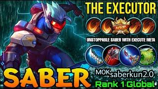 Saber the Executor!! Time to Delete some META Heros!! - Top 1 Global Saber by  ᴹᴼᴷsaberkun2.0 - MLBB