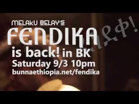 Fendika comes back to Brooklyn!
