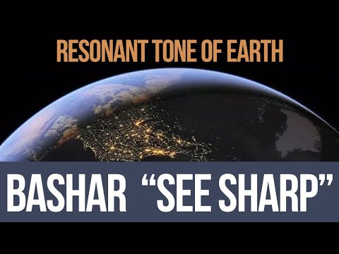 BASHAR  • C# - The Resonant Tone Of EARTH • See Sharp 136.1 Hz Frequency