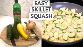 Easy Skillet Zucchini and Yellow Squash