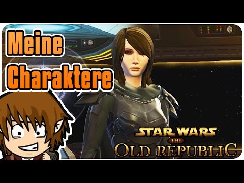 SWTOR: MEINE CHARAKTERE – VORSTELLUNG! [Star Wars The Old Republic Deutsch Gameplay]