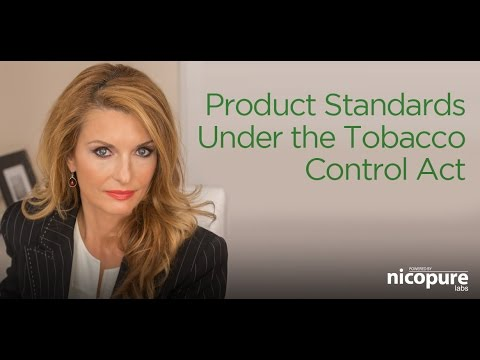 Product Standards Under the Tobacco Control Act | Nicopure Labs