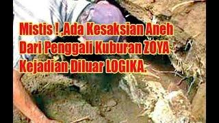 Mistis! Ternyata Ada Kesaksian Aneh dari Penggali Kuburan Zoy4, Kejadian Diluar Logika