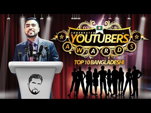 TOP 10 Bangladeshi Underrated Youtubers - TahseeNation