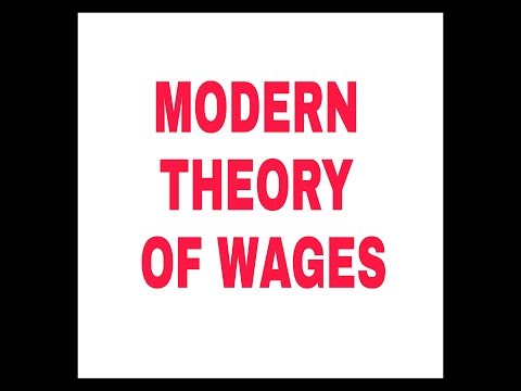 MODERN THEORY OF WAGES