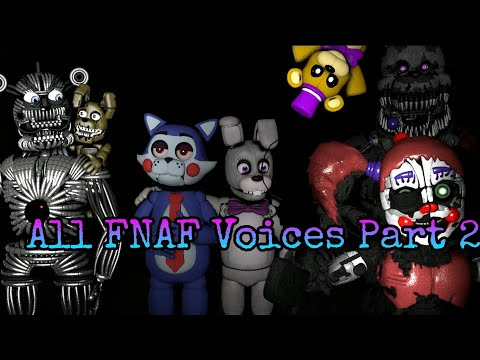 All FNAF Voices SFM Part 2