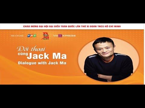 JACK MA -  DIALOGUE WITH JACK MA- IN VIETNAM (HỎI ĐÁP CỦA NHỮNG NGƯỜI TRẺ VIỆT NAM)