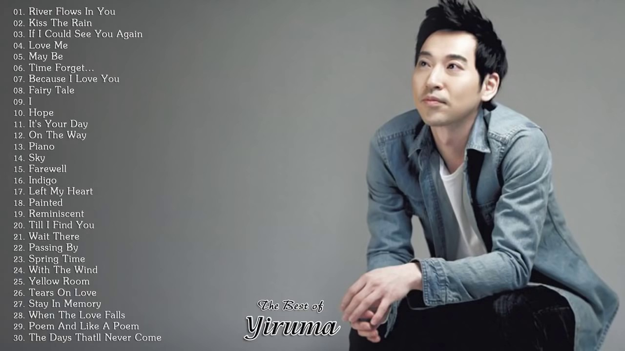 The Best of Yiruma Piano Greatest Hits Full Album #1