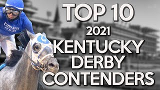 TOP 10 2021 KENTUCKY DERBY CONTENDERS | ROAD TO THE DERBY AT CHURCHILL DOWNS | TRUST THE PROPHETS