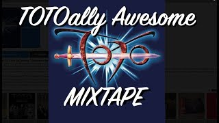 David's Toto Mixtape   Greatest Hits Mashup