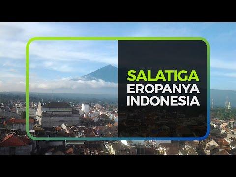 SALATIGA, EROPANYA INDONESIA
