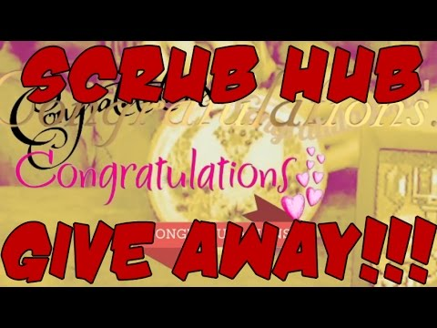 Scrub Hub Give Away Winner January 2017 Youtube
