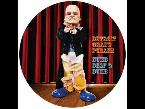 Detroit Grand Pubahs - Numb Deaf & Dumb - Space Djz mix