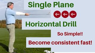 Single Plane Golf Swing Video - Horizontal Drill - Free Golf Instruction, For Kids Too