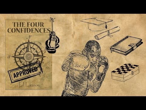 The Four Confidences By Ed Latimore (Animated)