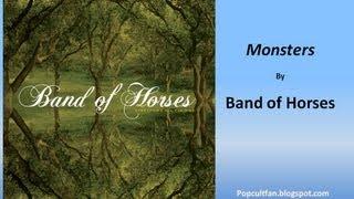 Band of Horses - Monsters (Lyrics)