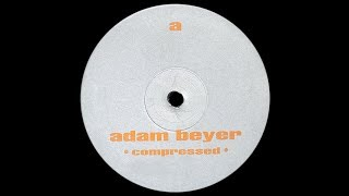 Adam Beyer - Untitled ( Compressed - A2 )