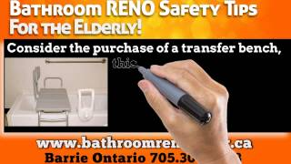 Bathroom Safety Renovation Tips For The Elderly, Barrie Ontario!
