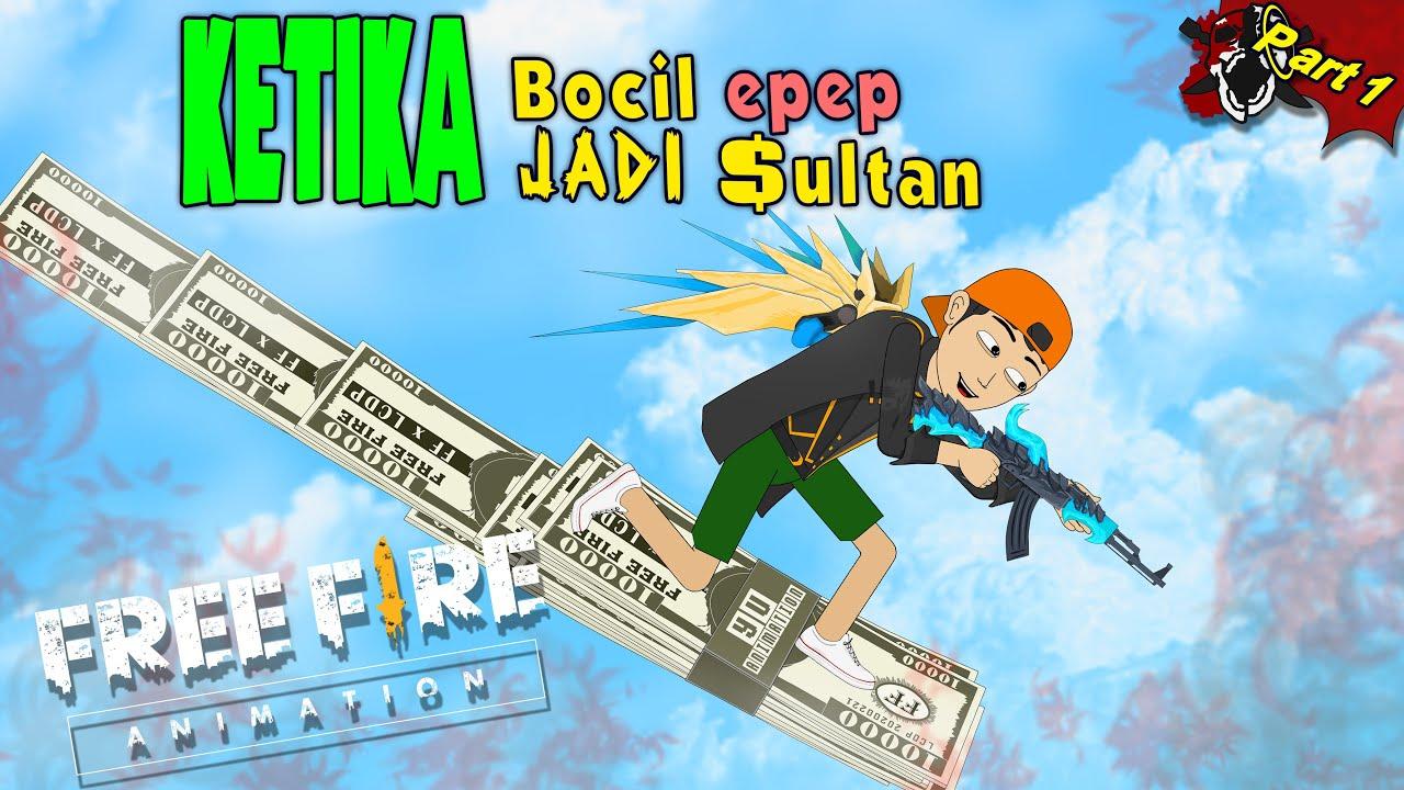 Animasi Free Fire - Bocil Epep Jadi Sultan Part 1 - Yu Animation